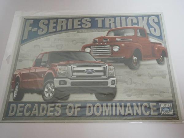 Blechschild - Ford - F-Series Trucks- Decades of Dominance - 40,5 x 31,5 cm