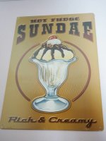 Blechschild - Hot Fudge Sundae - Rich & Creamy -...