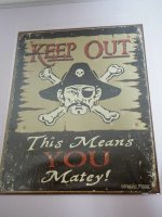 Blechschild - Keep Out - This means you Matey! - 32 x...