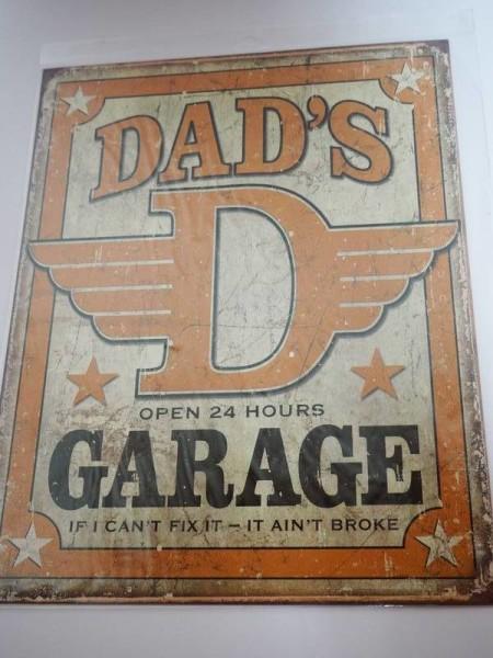 Blechschild - Dad´s Garage - If I can´t fix it It ain´t broke - 31,5 x 40,5 cm