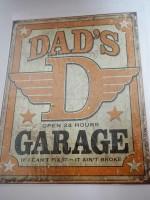 Blechschild - Dad´s Garage - If I can´t fix...
