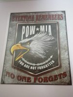 Blechschild - Pow Mia - Everyone Remembers - No one...
