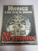 Blechschild - Hippies use Back Door - No Exceptions -...