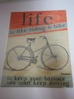 Blechschild - Life is like riding a bike - ... keep...