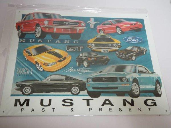 Blechschild - Ford Mustang GT - Mustang Past & Present - 40,5 x 31,5 cm