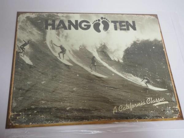 Blechschild - Hang Ten - A California Classic - Surfer - 40,5 x 31,5 cm