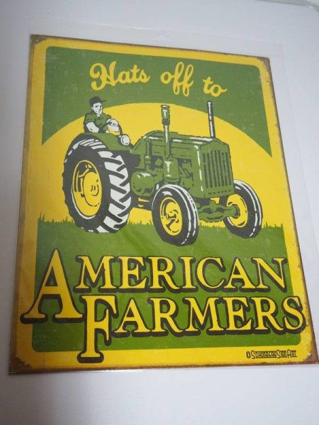 Blechschild - Hats off to American Farmers - 31,5 x 40,5 cm