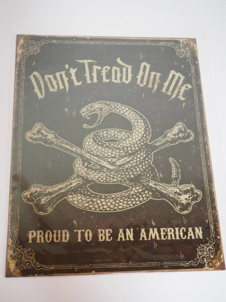 Blechschild - Don´t tread on me - Proud to be an American - 31,5 x 40,5 cm