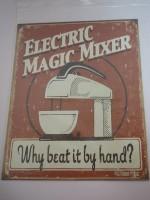 Blechschild - Electric Magic Mixer - 31,5 x 40,5 cm