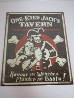 Blechschild - One Eyed Jack´s Tavern - 31,5 x 40,5 cm
