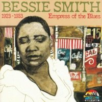 Bessie Smith - Empress of the Blues 1923-1933 - CD