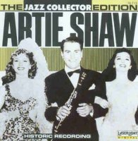 Artie Shaw - The Jazz Collector Edition (Compilation) - CD