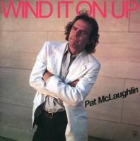 Pat McLaughlin - Wind it on Up - CD
