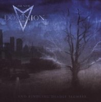 The New Dominion - ..and Kindling Deadly Slumber