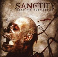 Sanctity - Road to Bloodshed - CD