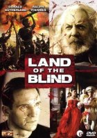 Land of the blind - Ralph Fiennes, Donald Sutherland -...