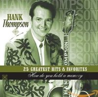 Hank Thompson - How Do You Hold A Memory - Compilation - CD