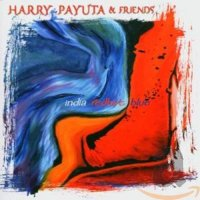 Harry Payuta & Friends - India Redhot Blue - CD