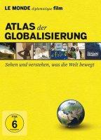 Atlas der Globalisierung- Sehen und verstehen, was die...