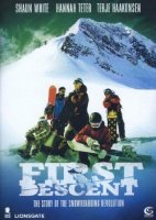 First Descent - The story of the Snowboarding Revolution...
